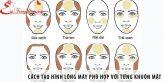 Cách tạo hình lông mày phù hợp với từng khuôn mặt