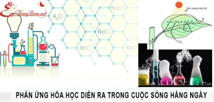 Phản ứng hóa học thú vị trong cuộc sống hàng ngày