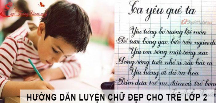 Cách luyện chữ đẹp cho trẻ lớp 2