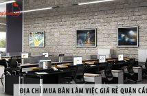 Địa chỉ mua bàn làm việc giá rẻ quận Cầu Giấy, Hà Nội