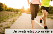 Làm sao hết phồng chân khi chạy bộ?