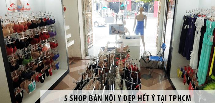 Đi Tìm Top 5 Shop Bán Nội Y Đẹp Hết Ý Tại TPHCM
