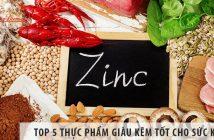 Top 5 thực phẩm giàu kẽm tốt cho sức khỏe